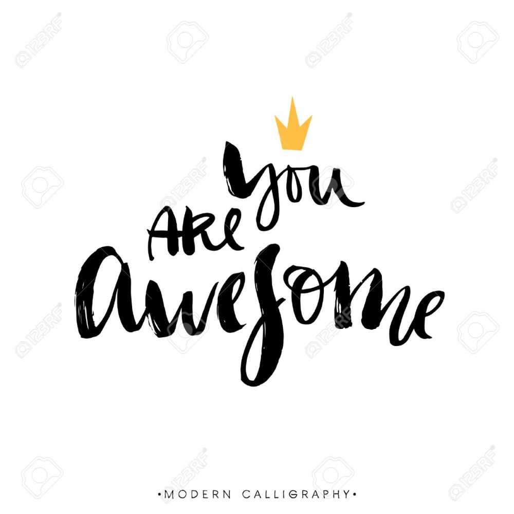 medium resolution of you are awesome modern brush calligraphy handwritten ink lettering hand drawn design elements