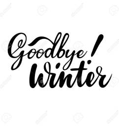 farewell greeting card with phrase goodbye winter vector isolated illustration brush calligraphy  [ 1300 x 1300 Pixel ]