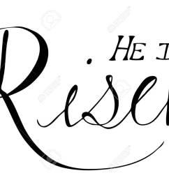 he is risen easter phrase stock vector 53819948 [ 1300 x 948 Pixel ]