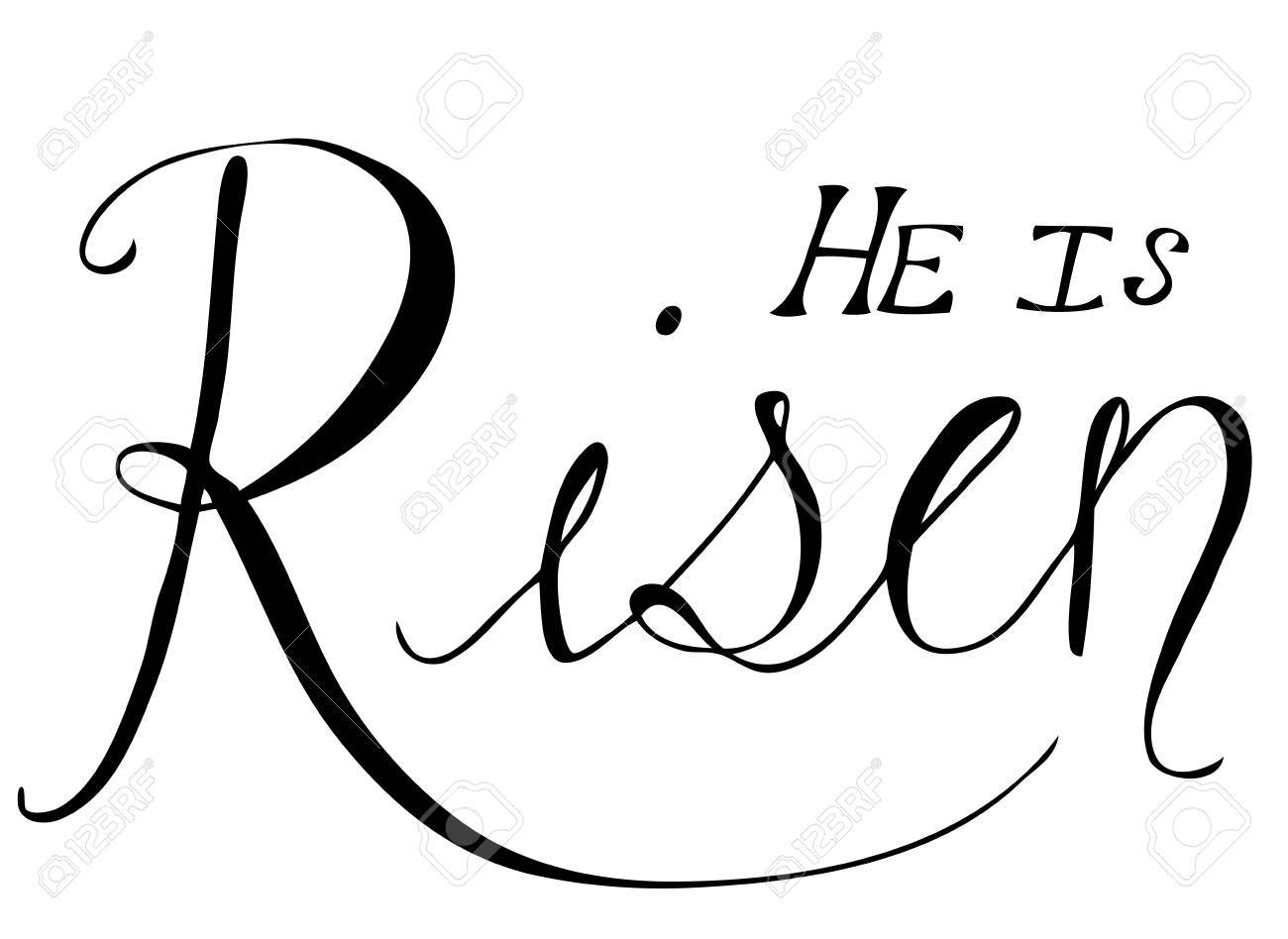 hight resolution of he is risen easter phrase stock vector 53819948