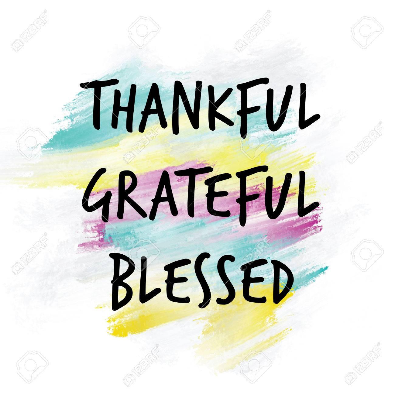thankful grateful blessed written