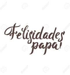 happy fathers day spanish greting card ink inscription greeting card template for father day [ 1300 x 1300 Pixel ]