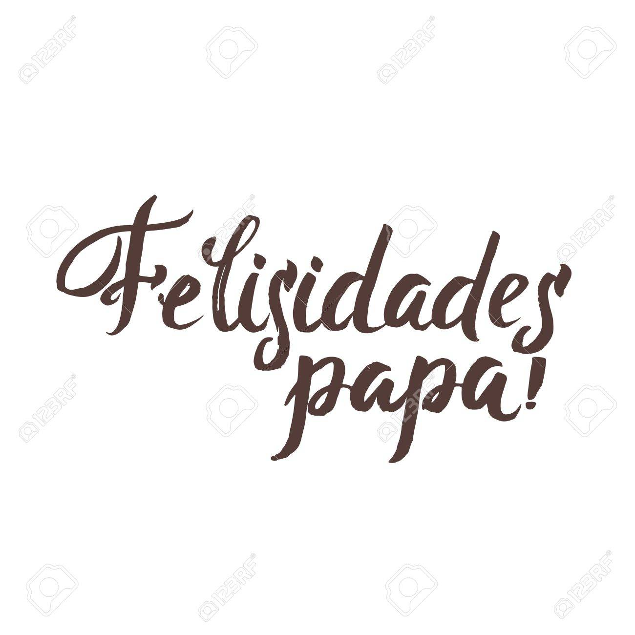 hight resolution of happy fathers day spanish greting card ink inscription greeting card template for father day