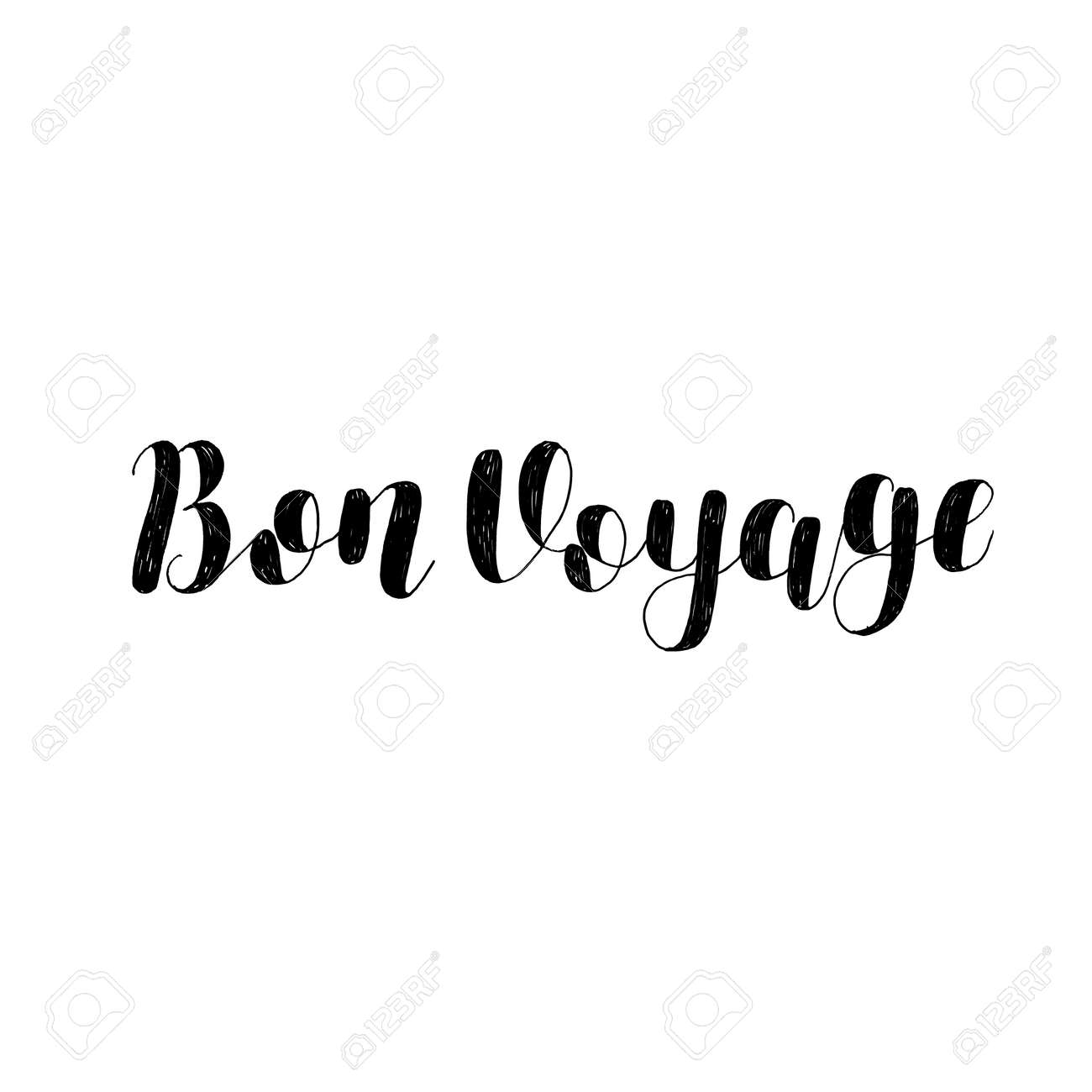 Bon Voyage Brush Lettering Illustration Inspiring Quote Motivating Royalty Free Cliparts Vectors And Stock Illustration Image 66693923