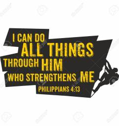 biblical illustration i can do all things through him who strengthens me philippians 4 [ 1300 x 1300 Pixel ]
