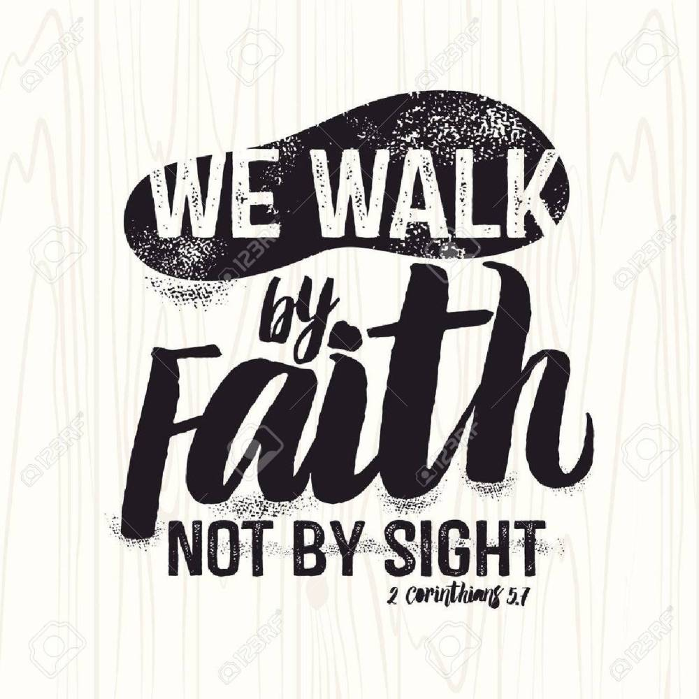 medium resolution of biblical illustration christian lettering we walk by faith not by sight 2 corinthians