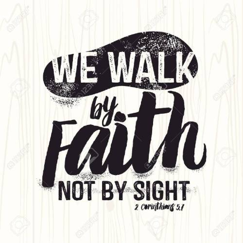 small resolution of biblical illustration christian lettering we walk by faith not by sight 2 corinthians
