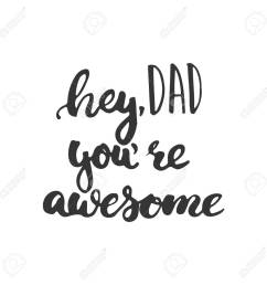 father s day lettering calligraphy phrase hey dad you re awesome greeting card isolated [ 1300 x 1300 Pixel ]