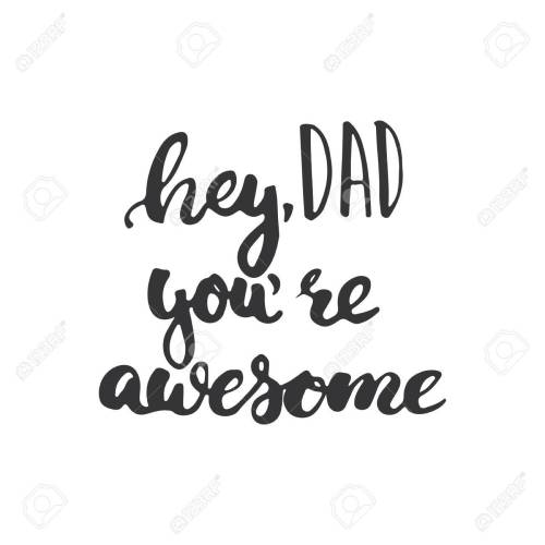 small resolution of father s day lettering calligraphy phrase hey dad you re awesome greeting card isolated