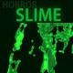 Horror Slime