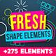 Shape Elements Fresh