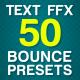 Bouncing Text Presets