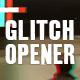 Short Glitch Opener