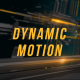 Dynamic Motion Broadcast Intro
