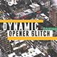 Dynamic Opener Glitch