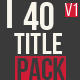 40 Title Animation Pack