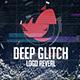 Deep Glitch Logo Reveal