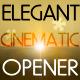 elegant cinematic opener