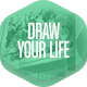 Draw Your Life!