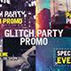 Glitch Party Promo