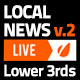 Local News Broadcast Lower Third Package