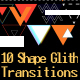 Shape Glitch Transitions
