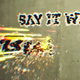 Say It With Bullets (Grungy Logo & Text Reveal)