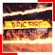 Epic Fire Slideshow
