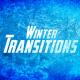 Winter Transitions 2