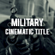 Military Cinematic title