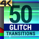Glitch Transitions 4K