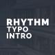 Rhythm Typo Intro