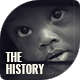 The History - Documentary Slideshow