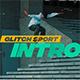 Glitch Sport Intro