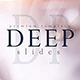 Deep Slides