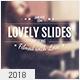 Lovely Slides - Anniversary