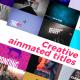 Creative Animated Titles