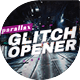 Opener - Parallax Glitch