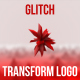 Glitch Transform Logo Intro