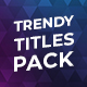 Trendy Titles Pack