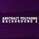 Abstract Polygons Background 2