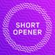 Short Opener
