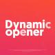 Stylish Dynamic Opener