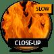 Close-up Sharp Fire 01 - Start to finish - Slow Motion