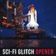 Sci-Fi Glitch Opener