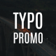 Typographic Promo
