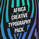 Africa - Creative Typography Pack