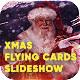 Christmas Flying Cards Slideshow