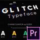 Glitch - Animated Typeface