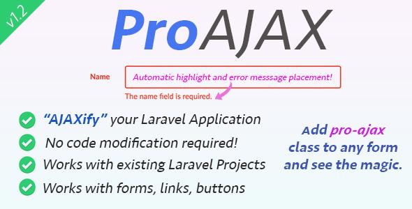 , ProAjax – Automatically Ajaxify Your Laravel Application, Laravel & VueJs, Laravel & VueJs